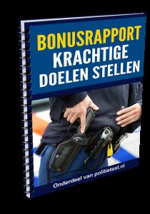 Politietest Bonusrapport Krachtige doelen stellen